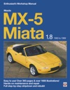 Mazda MX-5 Miata 18 Enthusiasts Workshop Manual