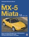 Mazda MX-5 Miata 18 Enthusiasts Workshop Manual
