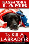 To Kill a Labrador