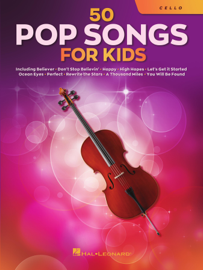 50 Pop Songs for Kids for Cello