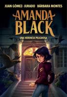 Download and Read Online Una herencia peligrosa (Amanda Black 1)