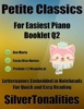 Petite Classics Booklet Q2 - For Beginner And Novice Pianists Ave Maria Casta Diva Norma Prelude 1.2 Magnificat Letter Names Embedded In Noteheads For Quick And Easy Reading
