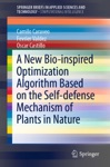A New Bio-inspired Optimization Algorithm Based On The Self-defense Mechanism Of Plants In Nature