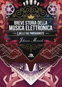 Breve storia della musica elettronica e delle sue protagoniste Libro Cover