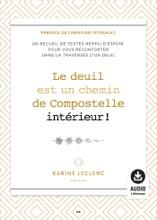 Le Deuil Est Un Chemin De Compostelle Intérieur!