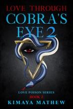 Love Through Cobra's Eye 2