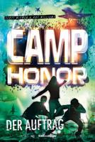 Scott McEwen & Hof Williams - Camp Honor, Band 2: Der Auftrag artwork