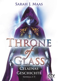 Throne of Glass – Celaenas Geschichte, Novella 1-5 PDF Download