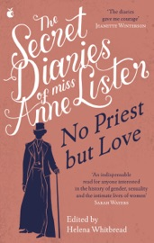 The Secret Diaries Of Miss Anne Lister Vol 2