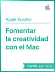 Fomentar la creatividad con el Mac macOSHighSierra