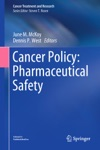Cancer Policy Pharmaceutical Safety