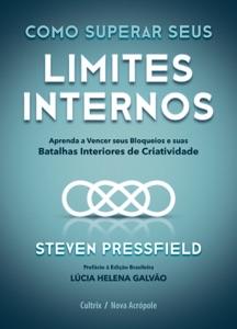 Como superar seus limites internos Book Cover