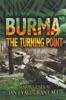 Burma: The Turning Point