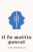 Il fu Mattia Pascal Book Cover