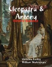 Cleopatra & Antony: Vampire Romance