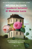 Melissa Da Costa - I quaderni botanici di Madame Lucie artwork