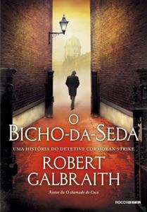 O bicho-da-seda de Robert Galbraith Capa de livro