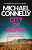 Michael Connelly - City Of Bones artwork
