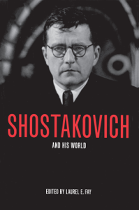 Shostakovich and His World Book Cover