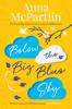 Anna McPartlin - Below the Big Blue Sky artwork