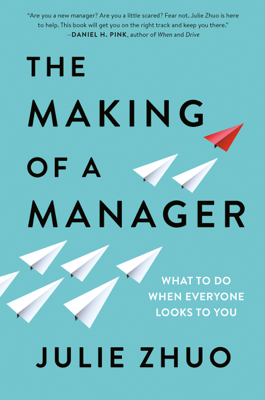 The Making of a Manager - Julie Zhuo book