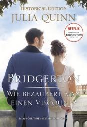 Download Bridgerton - Wie bezaubert man einen Viscount?