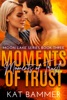Moments Of Trust