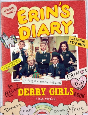 Erin''s Diary: Official Derry Girls Book