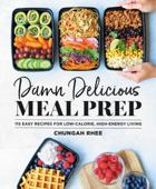 Damn Delicious Meal Prep Book Cover