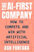 The AI-First Company