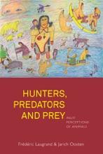 Hunters, Predators And Prey
