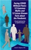 Facing COVID Without Panic: 12 Common Myths And 12 Lesser Known Facts About The Pandemic