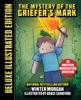 The Mystery Of The Griefer's Mark (Deluxe Illustrated Edition)
