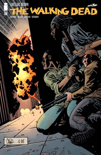 Robert Kirkman, Charlie Adlard & Stefano Gaudiano - The Walking Dead #189
