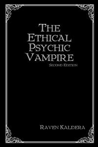 The Ethical Psychic Vampire: Second Edition Boekomslag
