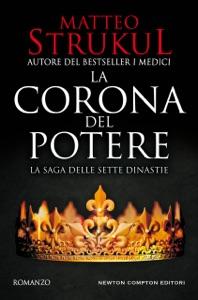 La corona del potere di Matteo Strukul Copertina del libro
