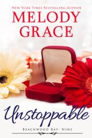 Unstoppable - Melody Grace by  Melody Grace PDF Download