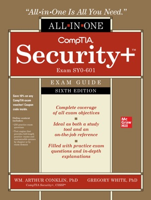 CompTIA Security+ All-in-One Exam Guide, Sixth Edition (Exam SY0-601))