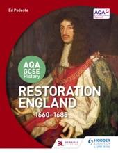 AQA GCSE History: Restoration England, 1660-1685