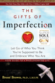 Download and Read Online The Gifts of Imperfection