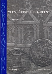"""Les bêtises des Grecs"""