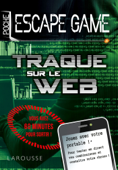Escape game de poche - Traque sur le web