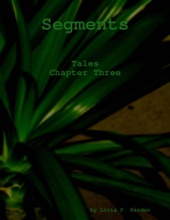 Segments: Tales Chapter 3