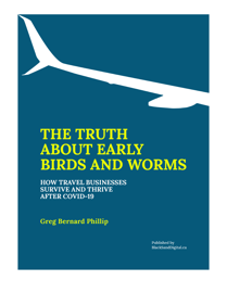 The Truth About Early Birds and Worms.