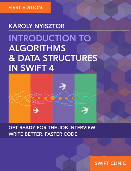 Introduction to Algorithms and Data Structures in Swift 4
