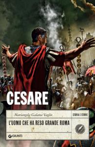 Cesare. L'uomo che ha reso grande Roma Copertina del libro