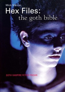 Hex Files - The Goth Bible (Author's Edition) Book Cover