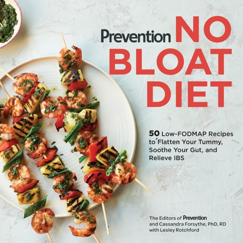 The Editors of Prevention, Cassandra Forsythe, PhD, RD & Lesley Rotchford - Prevention No Bloat Diet