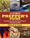 The Ultimate Preppers Guide
