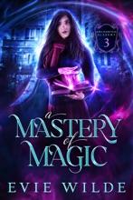 A Mastery Of Magic